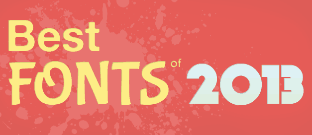 Best Fonts in 2013