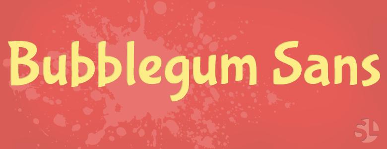 Bubblegum Sans Fonts