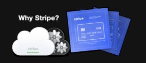 Why Use Stripe