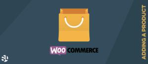 Adding a Product WooCommerce