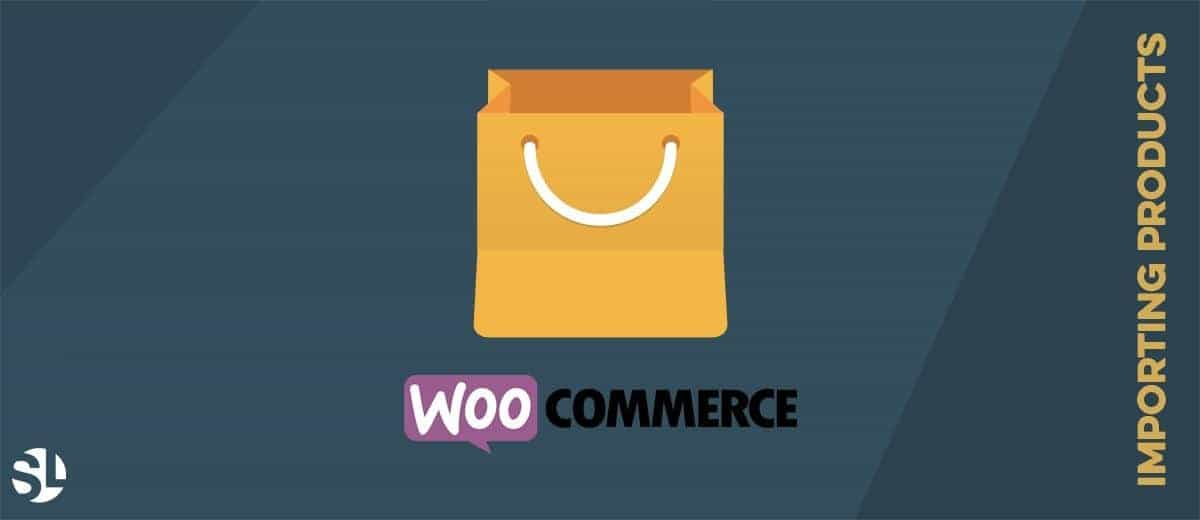 WooCommerce Importing Products